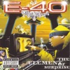 The Element of Surprise, E-40