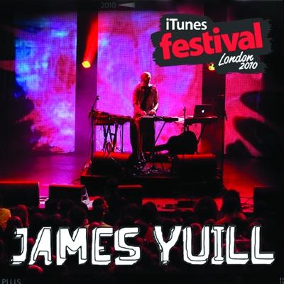 iTunes Festival: London 2010 - EP - James Yuill
