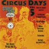 Circus Days: More Obscure Pop-Sike (1966-1970), Vol. 5