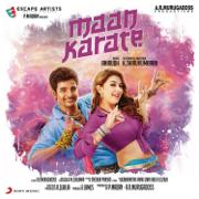 Maan Karate (Original Motion Picture Soundtrack) - EP - Anirudh Ravichander - Anirudh Ravichander