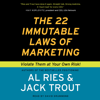 The 22 Immutable Laws of Marketing (Unabridged) - Al Ries & Jack Trout