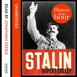 Stalin: History in an Hour (Unabridged) audiobook
