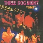Three Dog Night - One