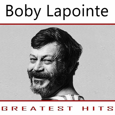 Greatest Hits - Boby Lapointe