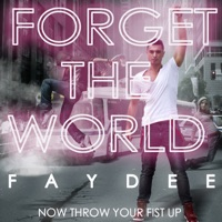 Forget the World (FML) - Single