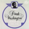 Trouble In Mind  - Dinah Washington