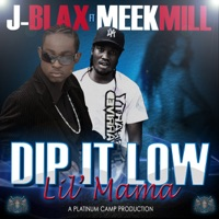 Dip It Low Lil Mama (feat. Meek Mill) - Single Mp3 Download