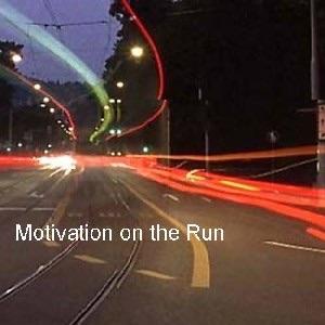 Motivation on the Run