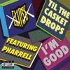 I'm Good (feat. Pharrell Williams) - Single, Clipse