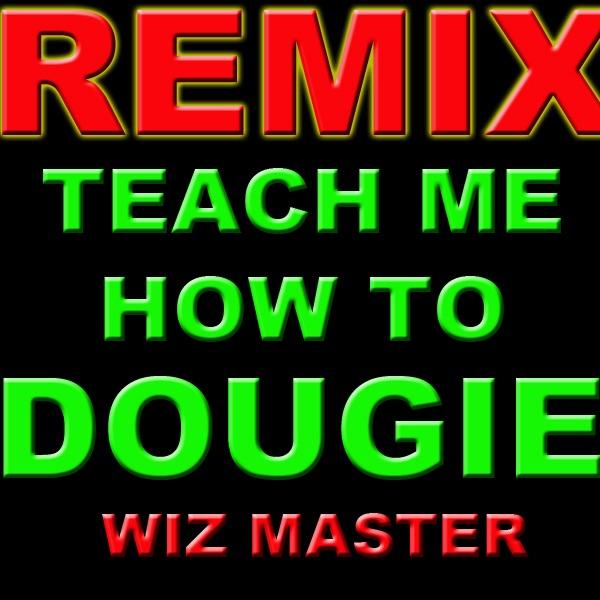 teach me how to dougie dance clean