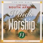 Winds Of Worship 14 - Live From South Africa