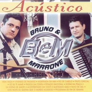 Bruno e Marrone – Acústico – Bruno & Marrone