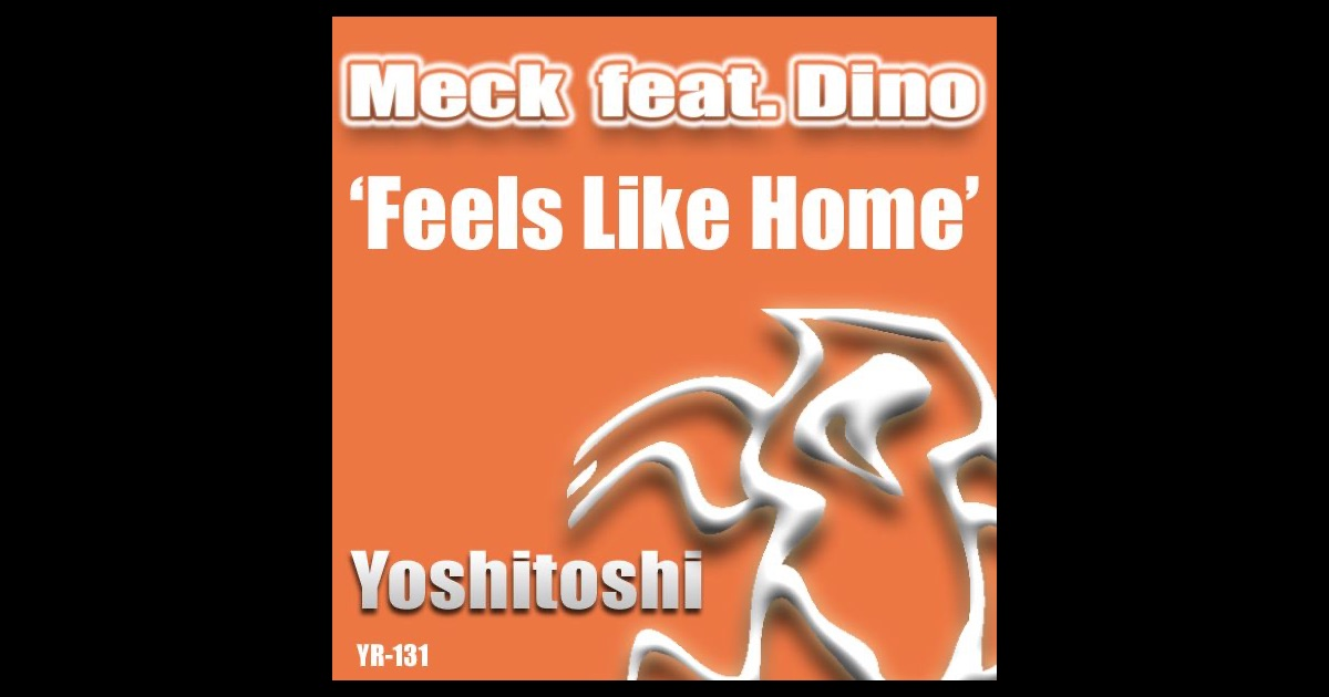 feels like home by meck featuring dino on apple music. Black Bedroom Furniture Sets. Home Design Ideas