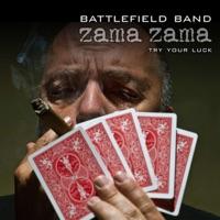 Zama Zama - Try Your Luck by Battlefield Band on Apple Music