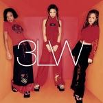 3LW - No More (Baby I'ma Do Right)