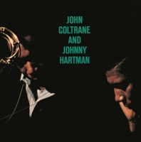 John Coltrane and Johnny Hartman - John Coltrane & Johnny Hartman