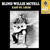 East St. Louis (Remastered) - Single, Blind Willie McTell