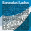 Barenaked Ladies - Concert Going