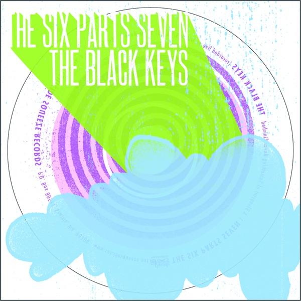 The Six Parts Seven / The Black Keys