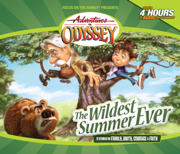 #02: The Wildest Summer Ever - Adventures in Odyssey - Adventures in Odyssey