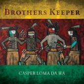 Casper Loma Da-Wa - Serious Man