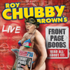 Roy Chubby Brown - Roy Chubby Brown's Front Page Boobs: Live 2012  artwork