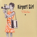 Airport Girl - Hey! Crayola