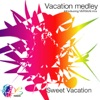 Vacation medley  introducing VERSUS mix typeB Summer Day /I miss you/I feel so good /遊びに行こうよ - Single ジャケット写真