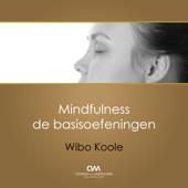 Mindfulness Meditatie - Serie 1 - Basisoefeningen