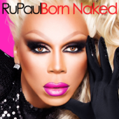 Born Naked-RuPaul