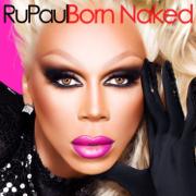 Born Naked - RuPaul - RuPaul