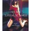FREE FREE / SUPER MUSIC MAKER - EP ジャケット写真