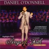 Highlights From Songs of Faith (Live), Daniel O'Donnell