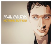 Paul van Dyk feat. Hemstock & Jennings - Nothing But You (PVD Club Mix)