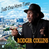 Rodger Collins - Just One More Time