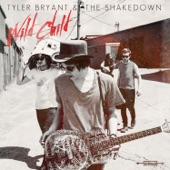 Tyler Bryant & the Shakedown - You Got Me Baby