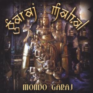 Garaj Mahal - Beware My Ethnic Heart