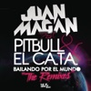 Bailando por el Mundo (feat. Pitbull y El Cata) [The Remixes] - Single, Juan Magán