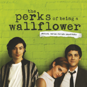 The Perks of Being a Wallflower (Original Motion Picture Soundtrack) - Various Artists - Various Artists