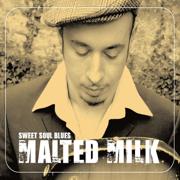 Sweet Soul Blues - Malted Milk