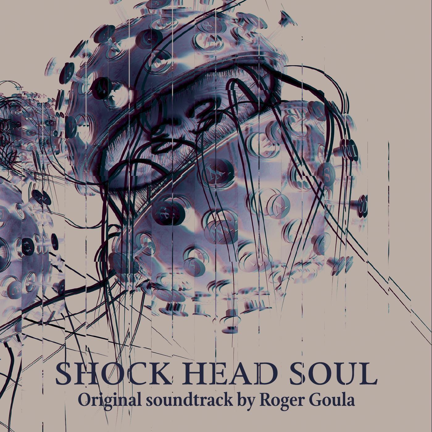 Shock Head Soul (Original Soundtrack)