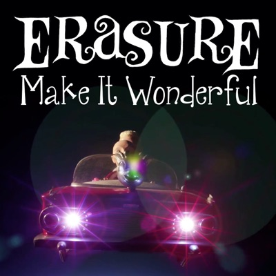 Make It Wonderful (Remixes) - Erasure