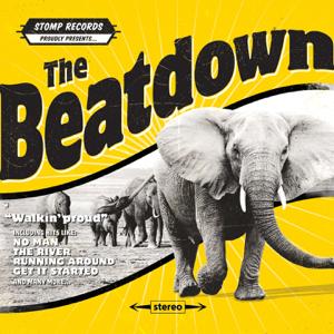 The Beatdown - Walkin Proud