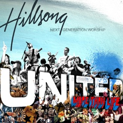 Album: More Than Life Live by Hillsong UNITED - Free Mp3