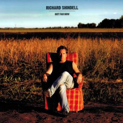 Not Far Now - Richard Shindell