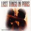 Last Tango in Paris - Ultimo Tango a Parigi (Original Motion Picture Soundtrack)