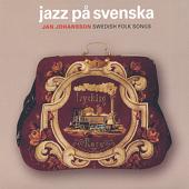 Folkvisor - Jazz på svenska