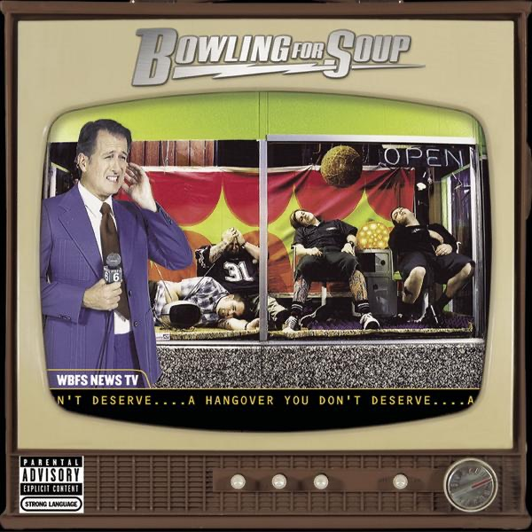 A Hangover You Dont Deserve Bowling for Soup CD cover