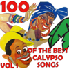 100 Of The Best Calypso Songs Vol.1 - Various Artists