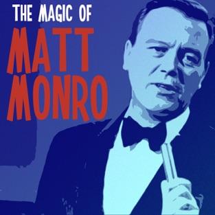 The Magic of Matt Monro – Matt Monro
